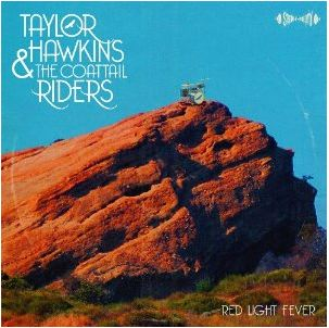 Taylor Hawkins Red Light Fever featuring Roger Taylor