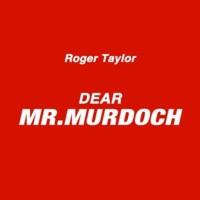 Roger Taylor Dear Mr Murdoch 2011 single