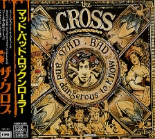 The Cross Mad Bad And Dangerous To Know