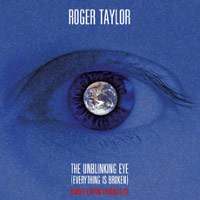 Roger Taylor The Unblinking Eye